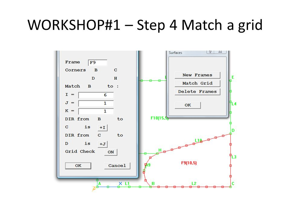 WORKSHOP#1 – Step 4 Match a grid