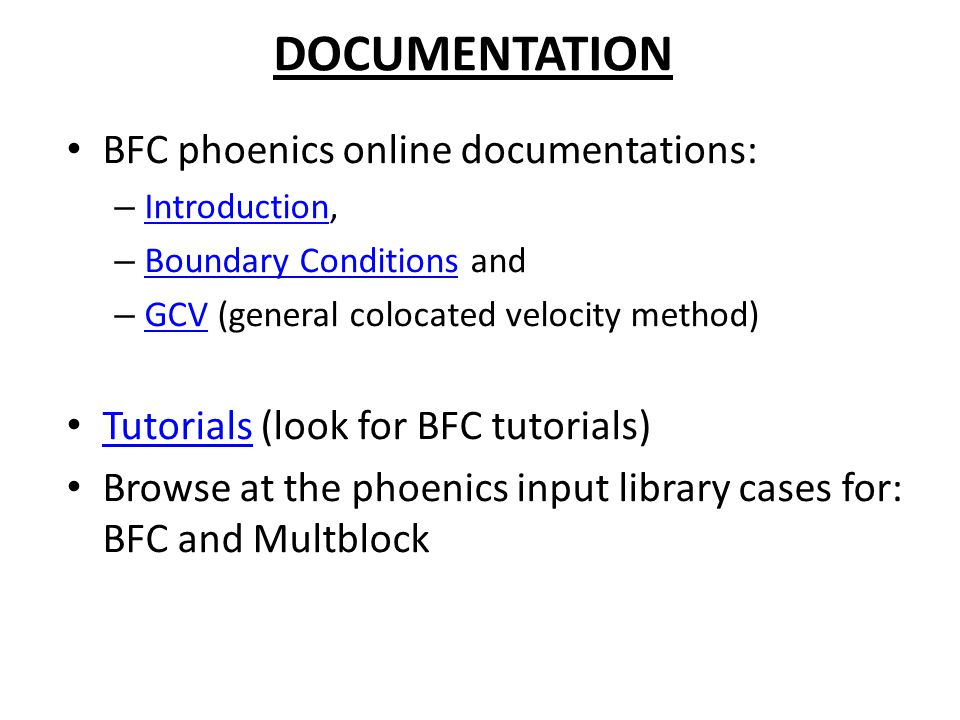 DOCUMENTATION BFC phoenics online documentations:
