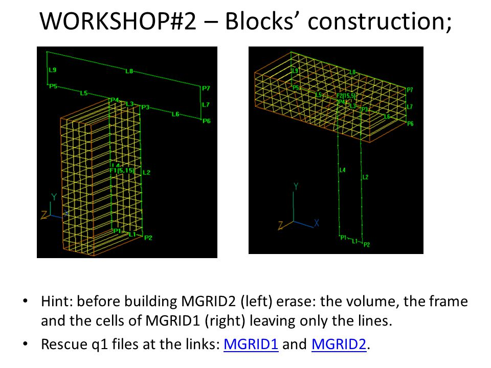 WORKSHOP#2 – Blocks' construction;