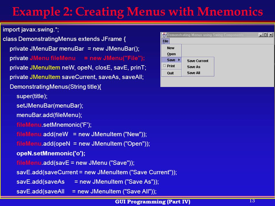 Example 2: Creating Menus with Mnemonics