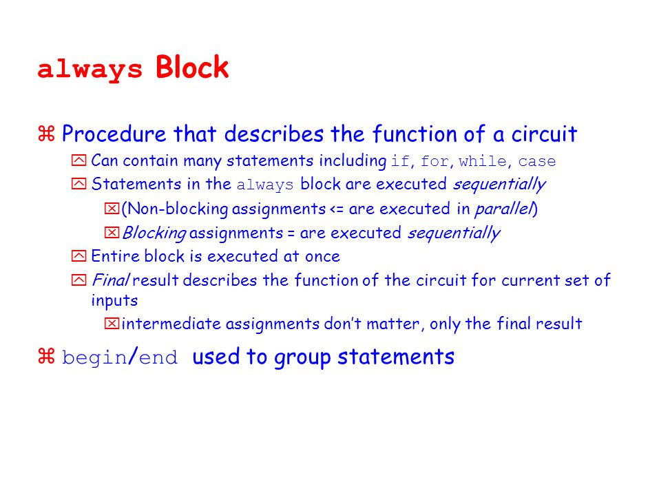 always Block Procedure that describes the function of a circuit