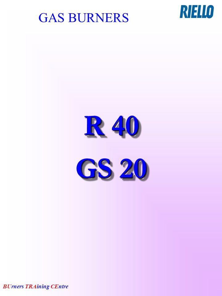 GAS BURNERS R 40 GS 20
