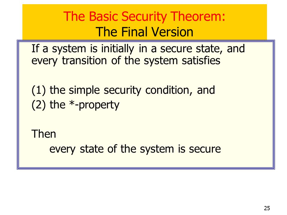 The Basic Security Theorem: The Final Version
