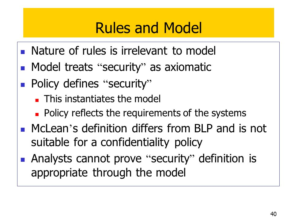 Rules and Model Nature of rules is irrelevant to model