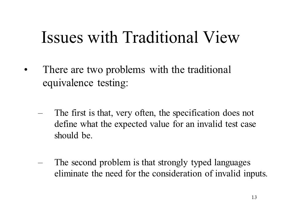 Issues with Traditional View