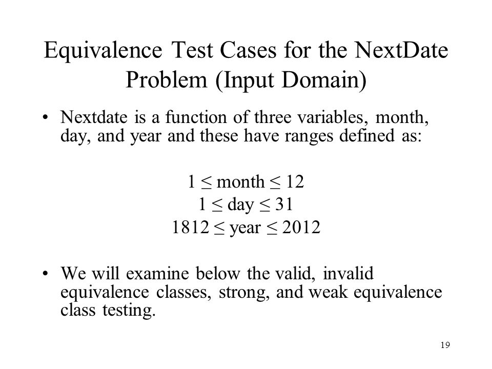 Equivalence Test Cases for the NextDate Problem (Input Domain)