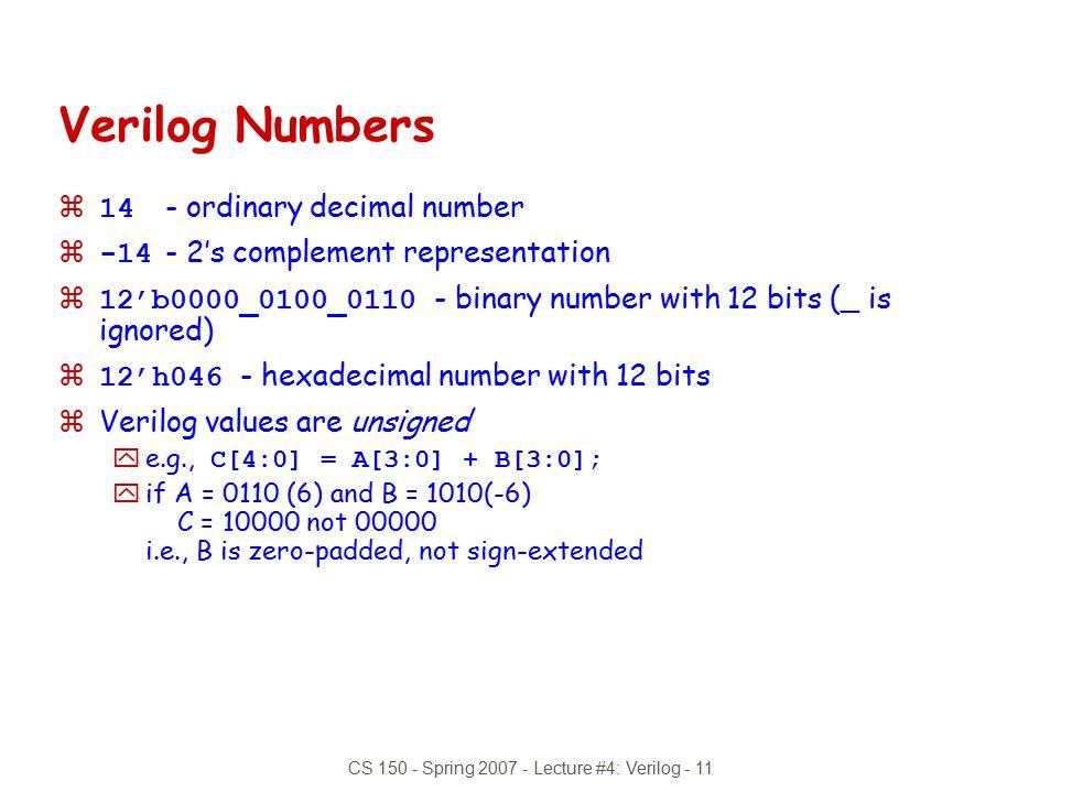 CS 150 - Spring 2007 - Lecture #4: Verilog - 11