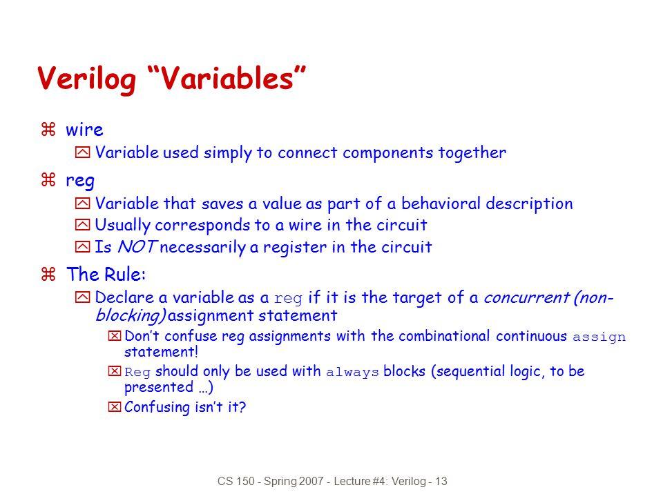 CS 150 - Spring 2007 - Lecture #4: Verilog - 13