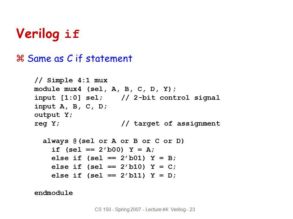 CS 150 - Spring 2007 - Lecture #4: Verilog - 23
