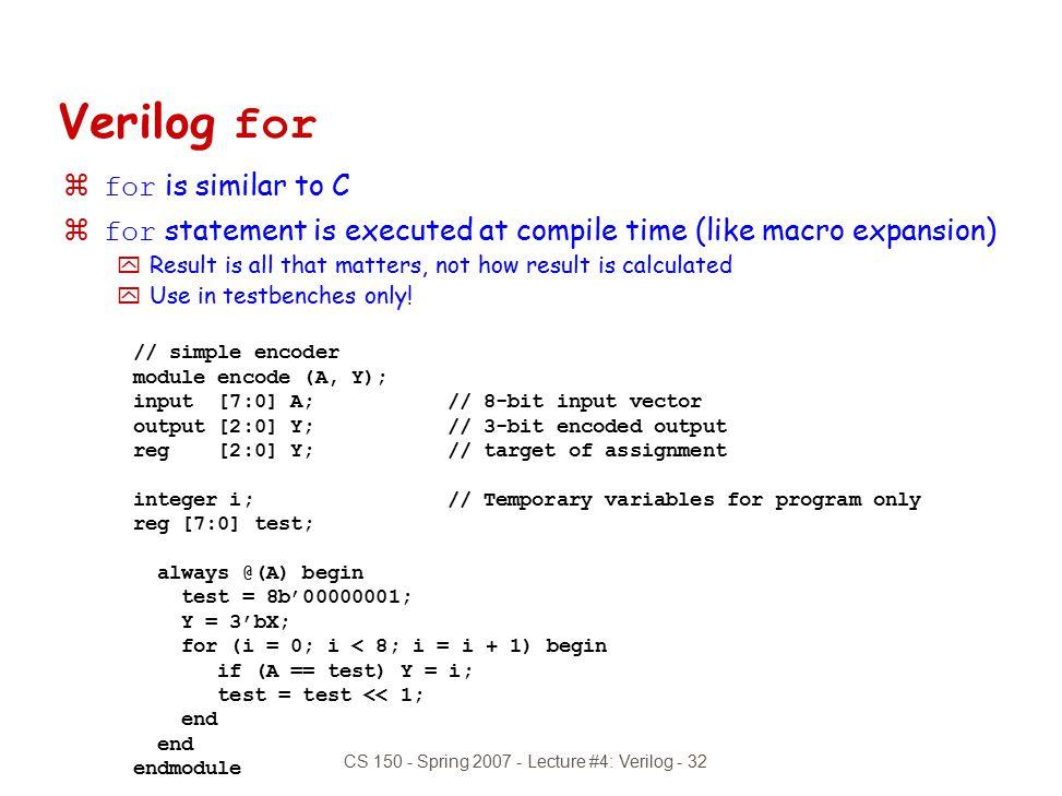 CS 150 - Spring 2007 - Lecture #4: Verilog - 32