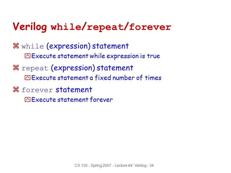 Verilog while/repeat/forever