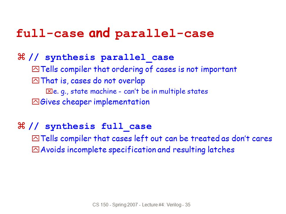 full-case and parallel-case