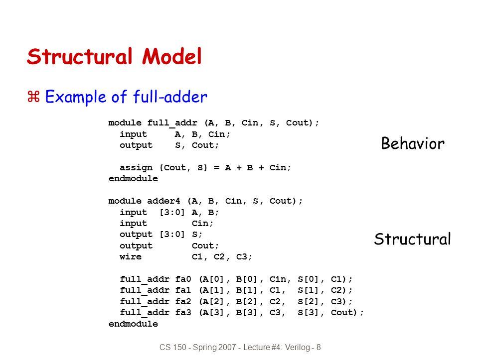 CS 150 - Spring 2007 - Lecture #4: Verilog - 8