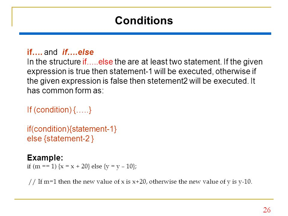 Conditions if…. and if….else