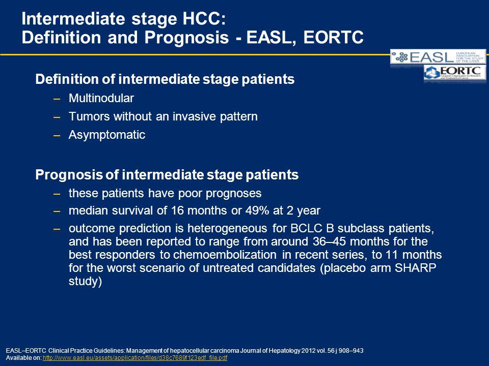 Intermediate stage HCC: Definition and Prognosis - EASL, EORTC
