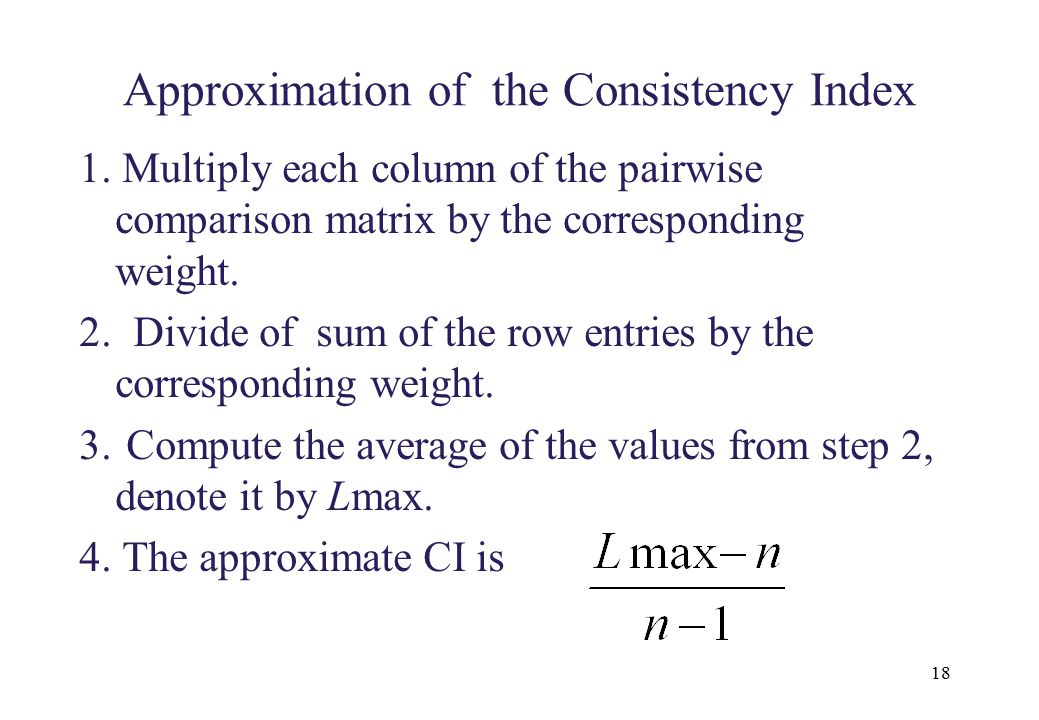 Approximation of the Consistency Index
