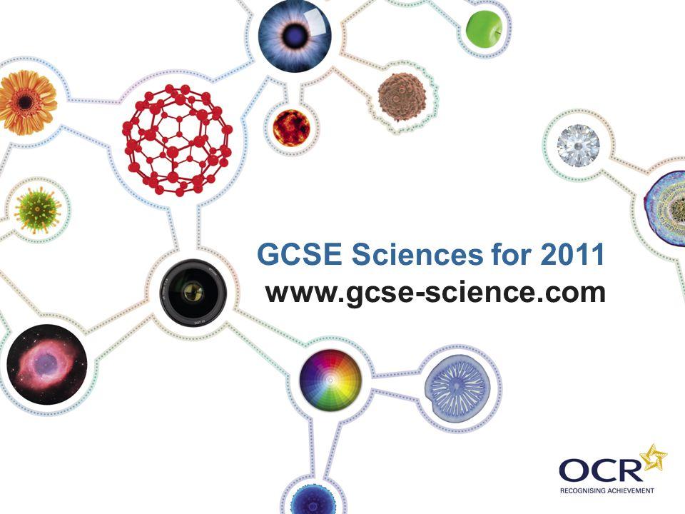 GCSE Sciences for 2011 www.gcse-science.com