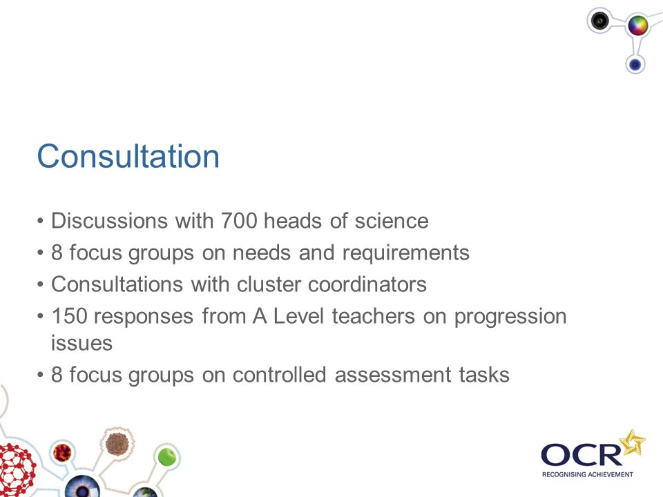 Consultation Discussions with 700 heads of science
