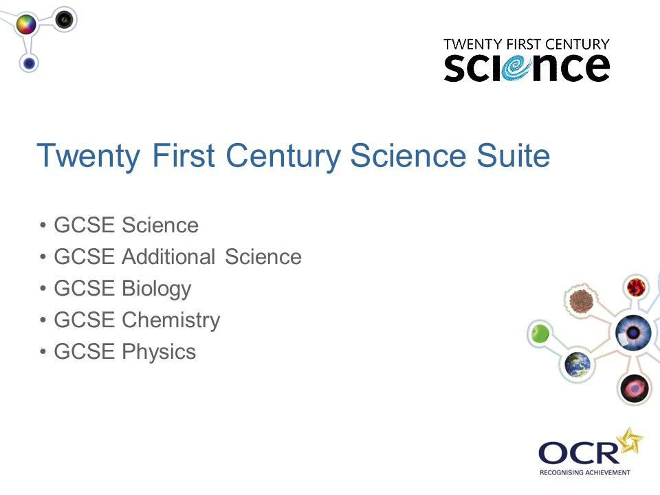 Twenty First Century Science Suite