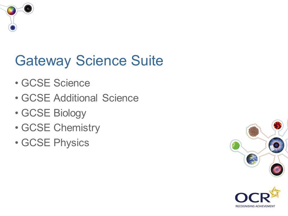Gateway Science Suite GCSE Science GCSE Additional Science