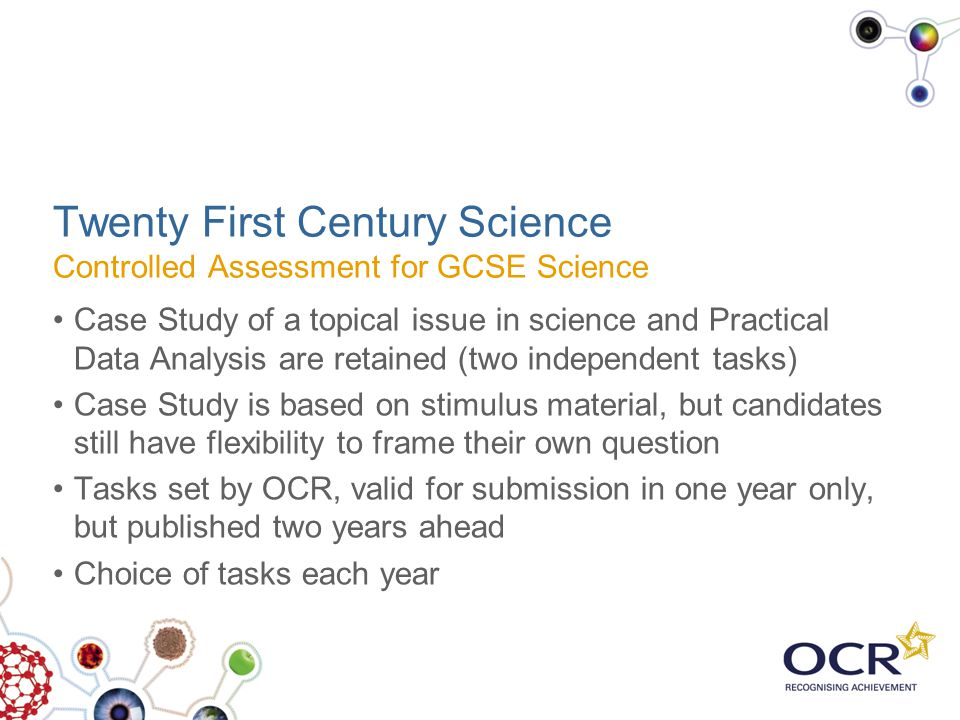 Twenty First Century Science Controlled Assessment for GCSE Science