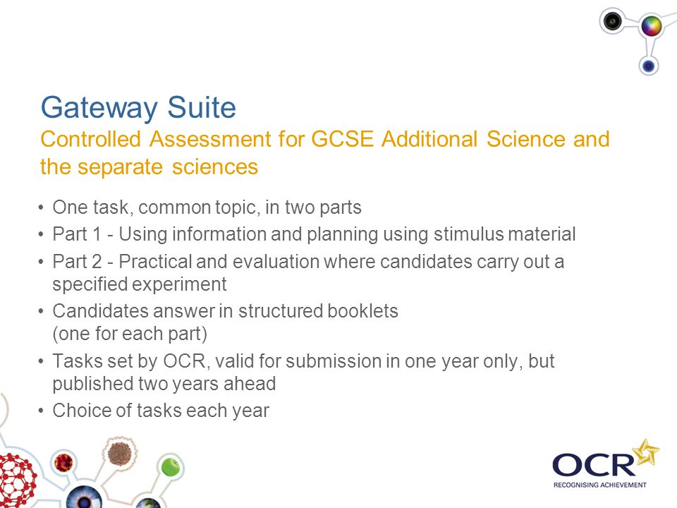 Gateway Suite Controlled Assessment for GCSE Additional Science and the separate sciences