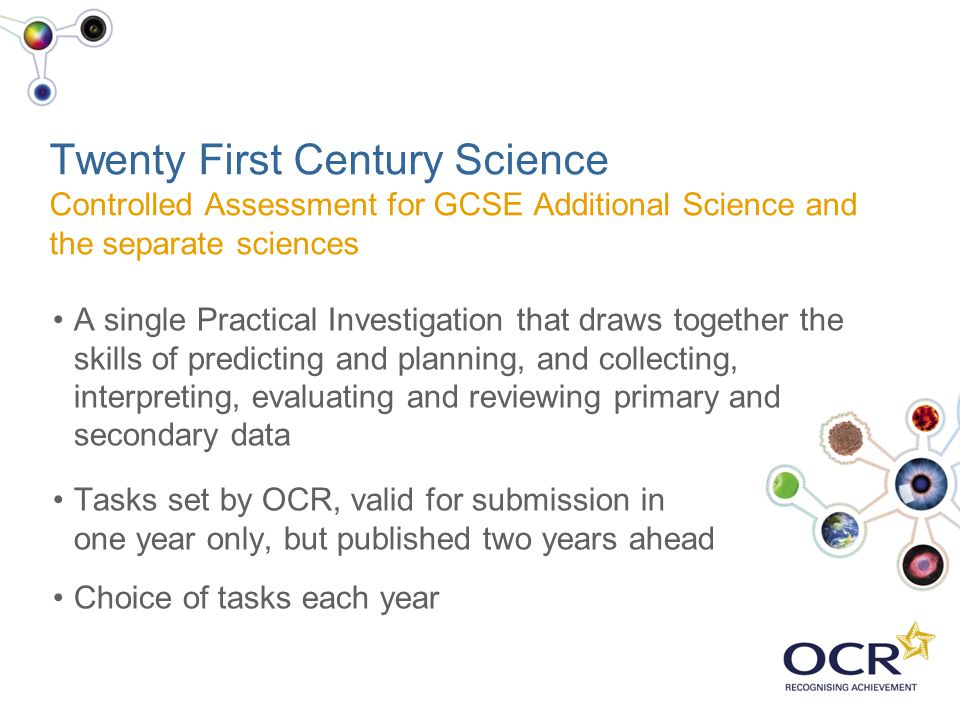 Twenty First Century Science Controlled Assessment for GCSE Additional Science and the separate sciences