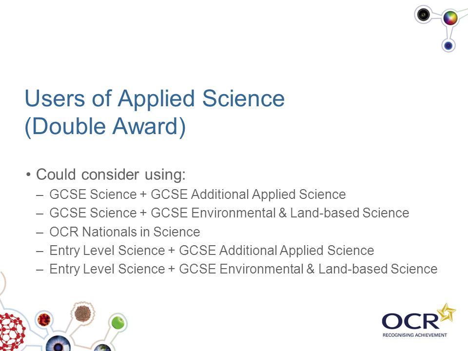 Users of Applied Science (Double Award)