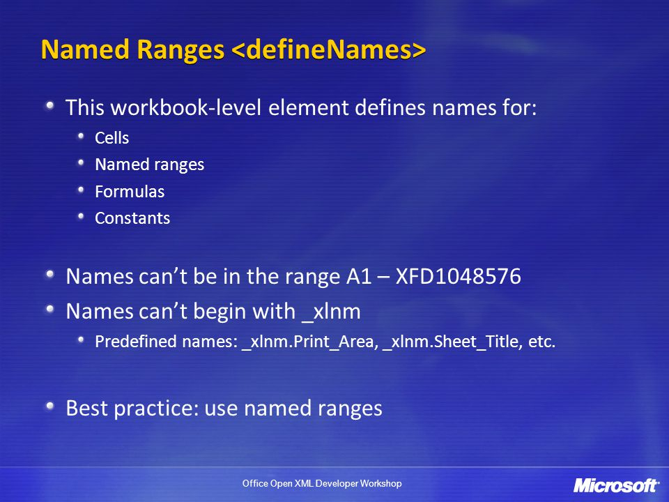 Named Ranges <defineNames>