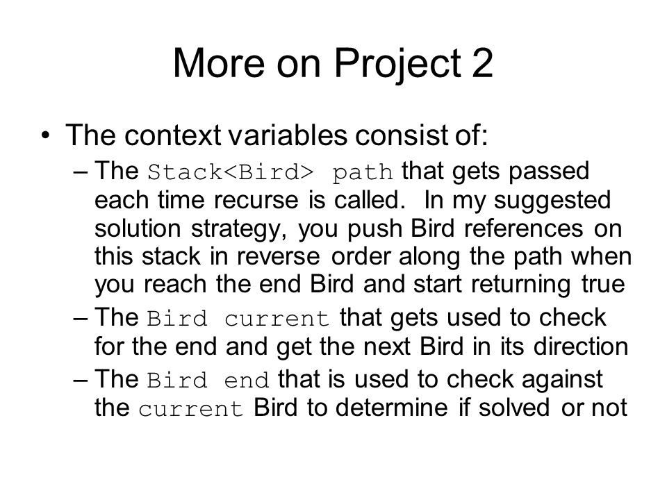 More on Project 2 The context variables consist of: