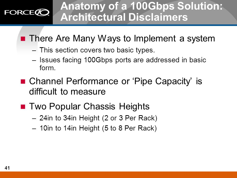 Anatomy of a 100Gbps Solution: Architectural Disclaimers