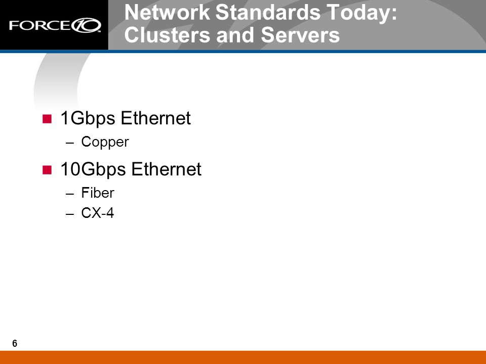 Network Standards Today: Clusters and Servers
