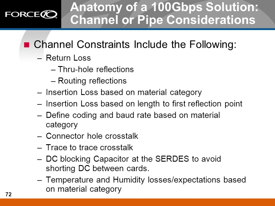 Anatomy of a 100Gbps Solution: Channel or Pipe Considerations