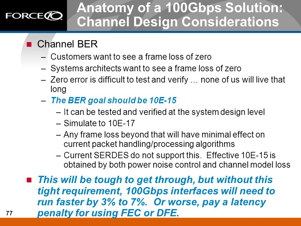 Anatomy of a 100Gbps Solution: Channel Design Considerations