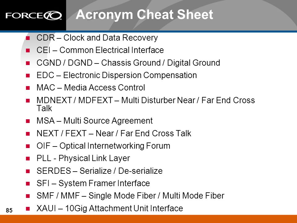 Acronym Cheat Sheet CDR – Clock and Data Recovery