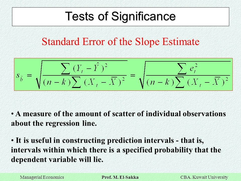 Standard Error of the Slope Estimate