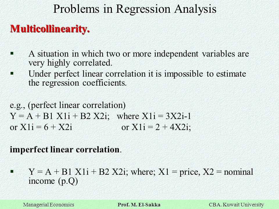 Problems in Regression Analysis