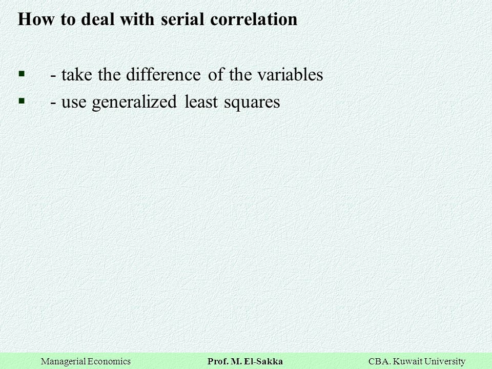 How to deal with serial correlation