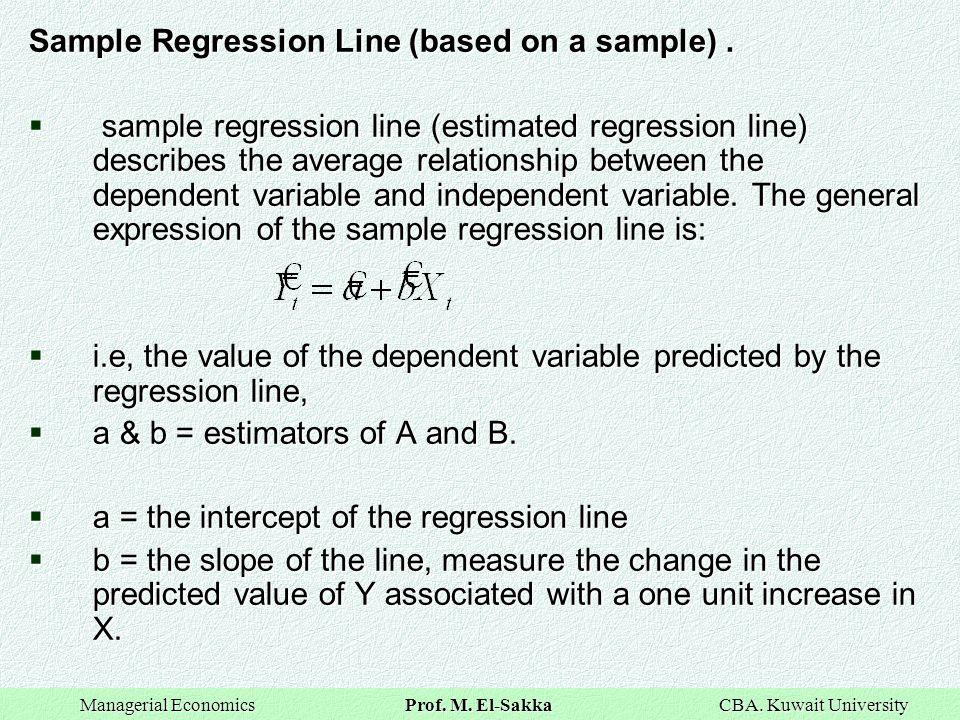 Sample Regression Line (based on a sample) .