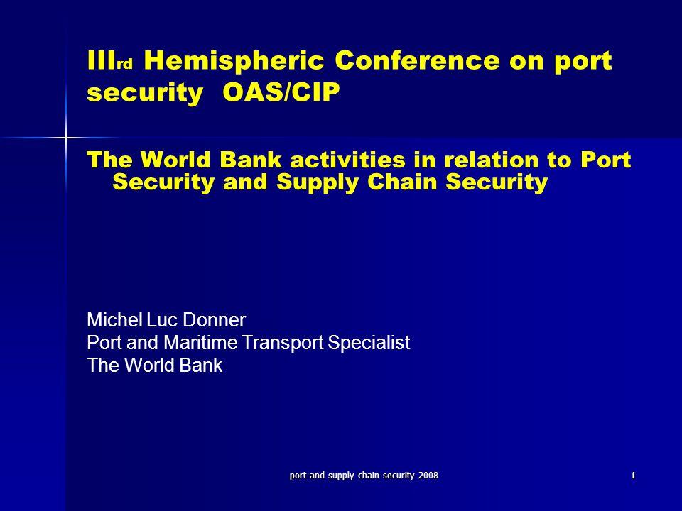 IIIrd Hemispheric Conference on port security OAS/CIP