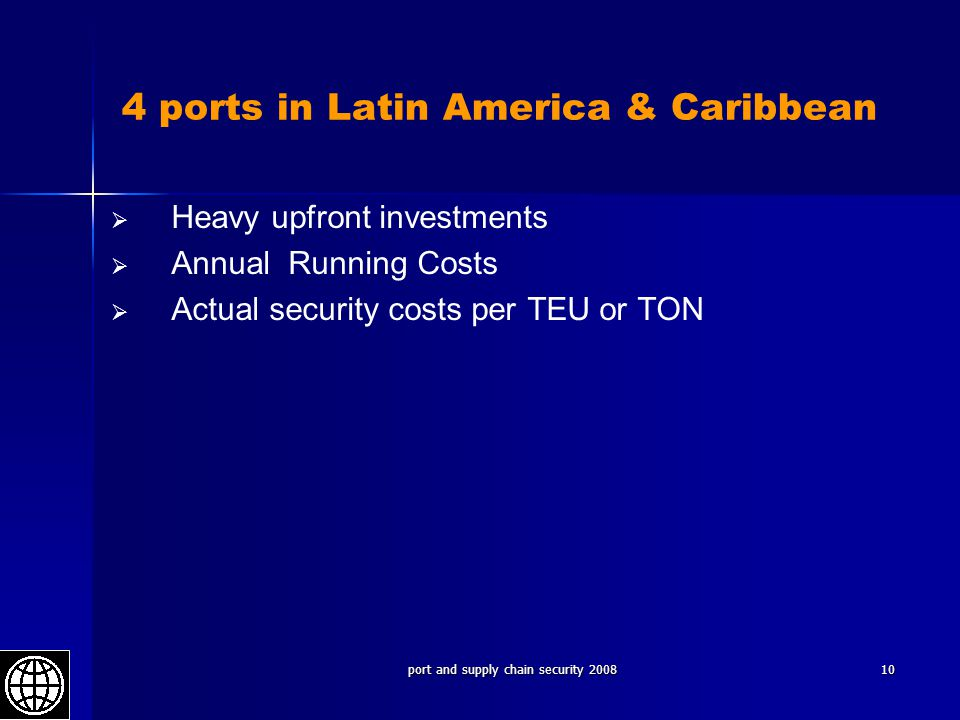 4 ports in Latin America & Caribbean