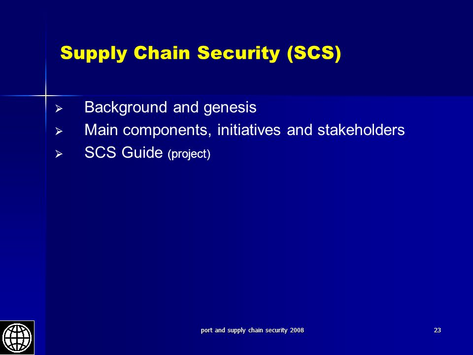 Supply Chain Security (SCS)