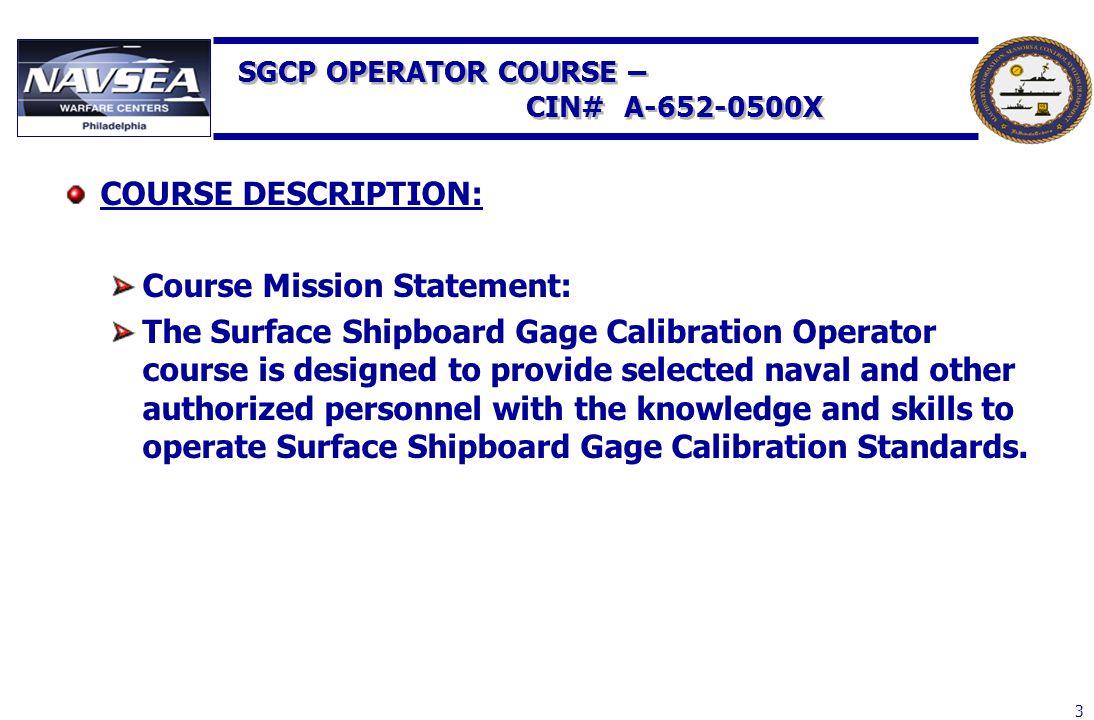 SGCP OPERATOR COURSE – CIN# A-652-0500X