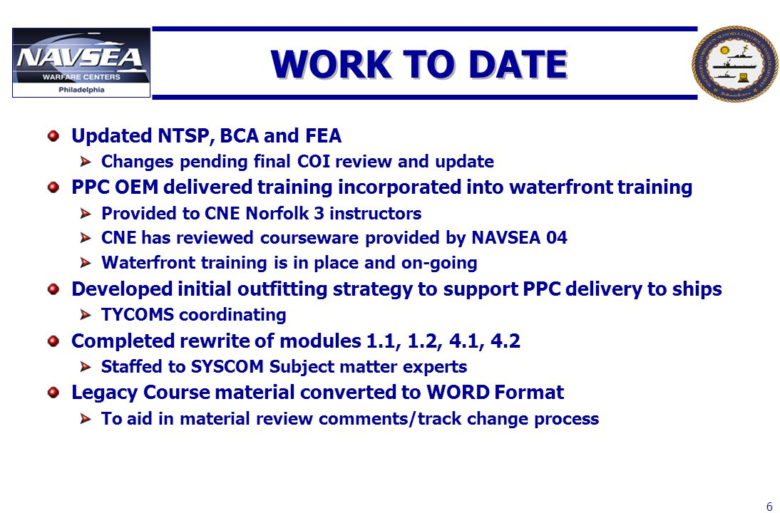 WORK TO DATE Updated NTSP, BCA and FEA