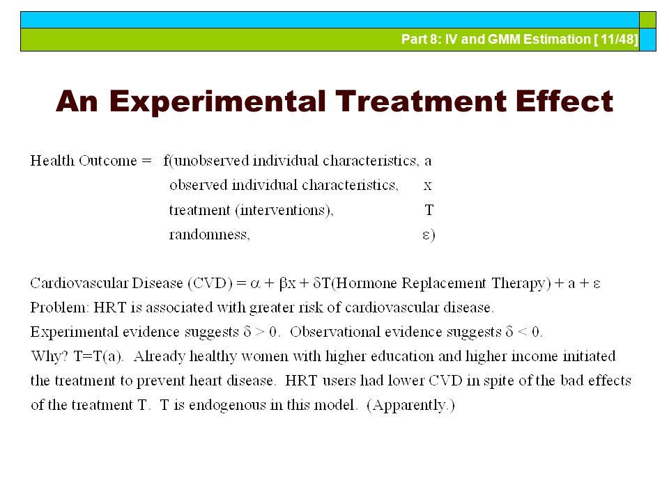 An Experimental Treatment Effect