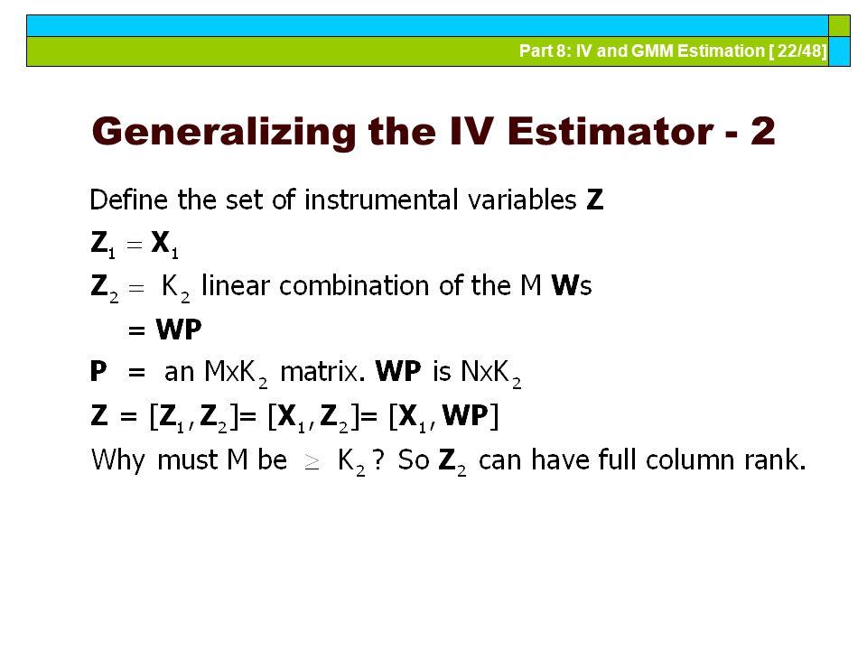 Generalizing the IV Estimator - 2