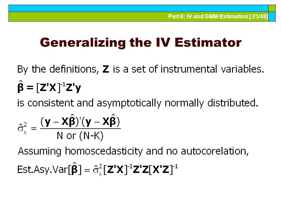 Generalizing the IV Estimator