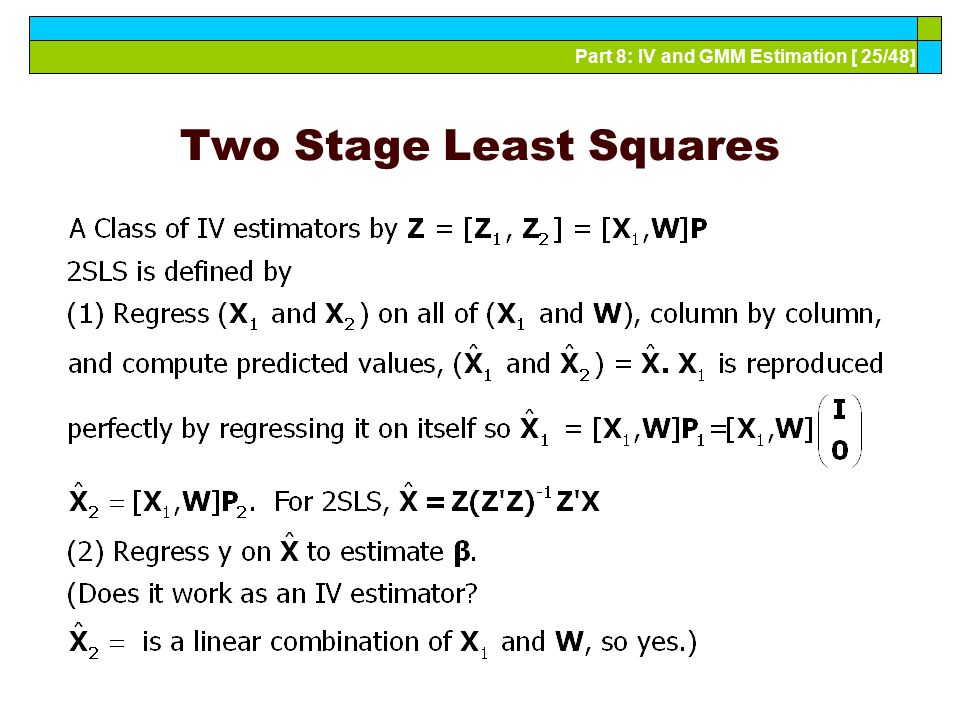 Two Stage Least Squares