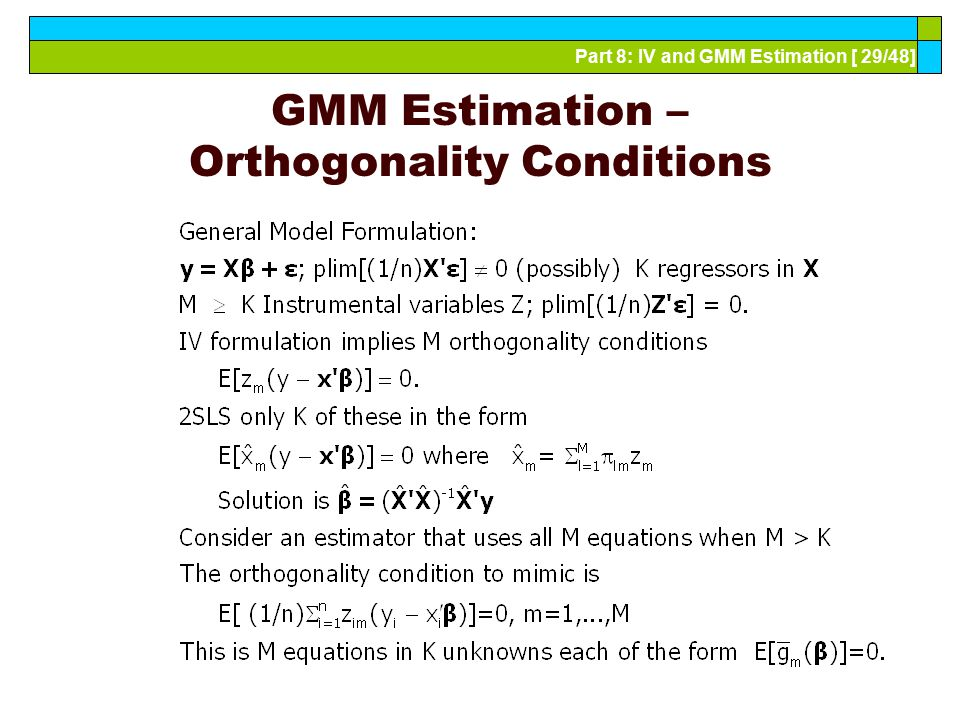 GMM Estimation – Orthogonality Conditions