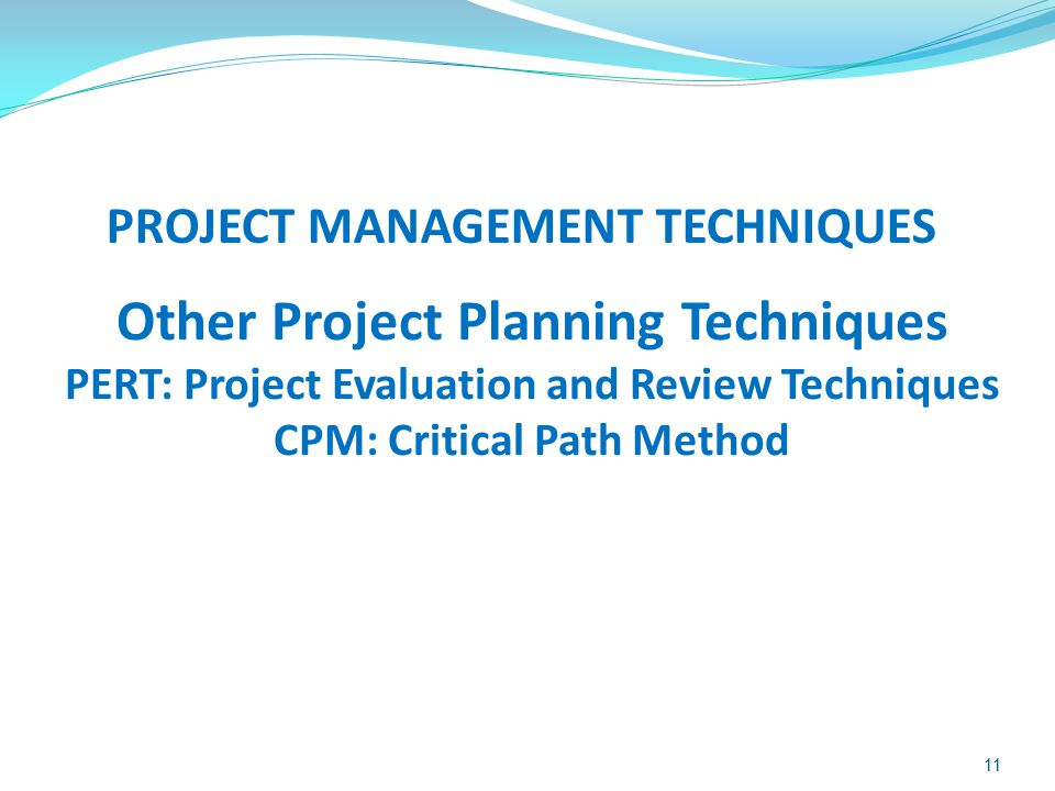 Other Project Planning Techniques
